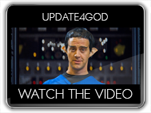 Watch the UPdate4God Video
